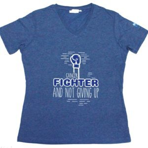 T-shirt: Cancer Fighter and not Giving up